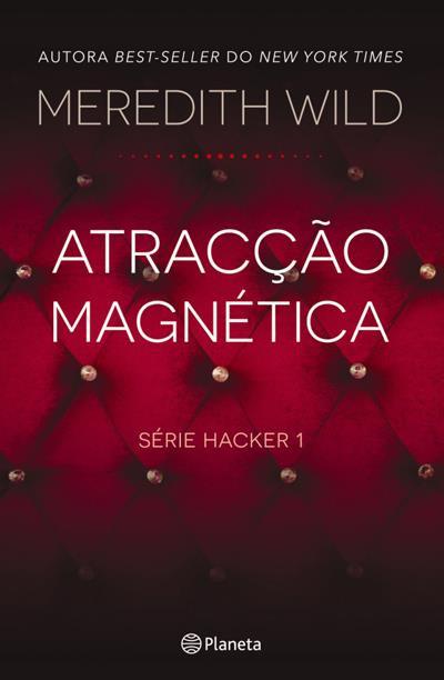 """Resultado de imagem para """"Atracção Magnética"""" de Meredith Wild"""