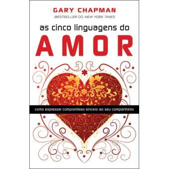 As Cinco Linguagens do Amor - Gary Chapman - Compre Livros