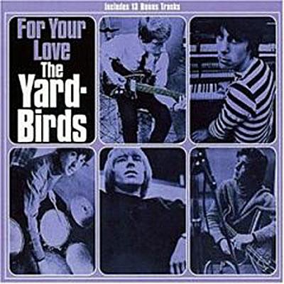 For Your Love (dgp) (imp) + BONUS , The Yardbirds