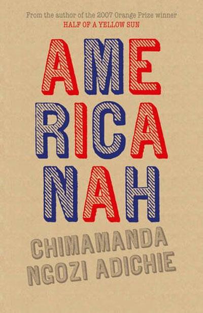 Americanah - Chimimanda Ngozi Adichie