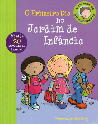 ideias para trabalhar no jardim de infancia:Primeiro Dia no Jardim de Infância , Vários. Compre livros na Fnac