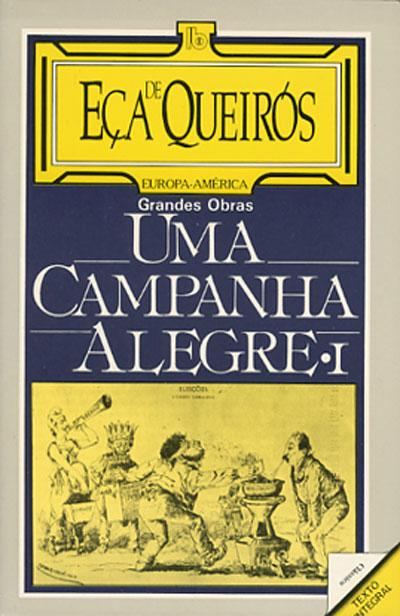 Uma Campanha Alegre Vol 1 , Eça de Queirós, QUEIROS, ECA