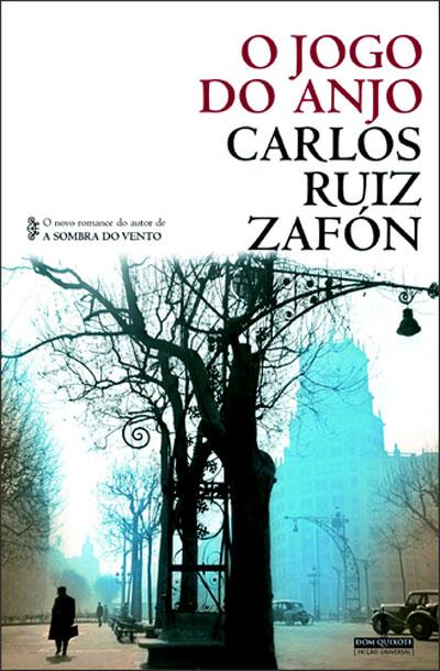 Resultado de imagem para O jogo do anjo / Carlos Ruiz Zafón;