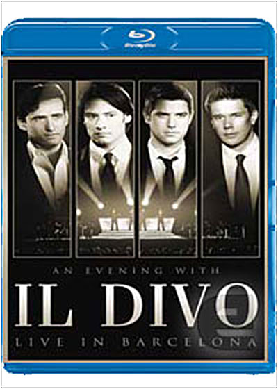 Il divo an evening with il divo live in barcelona blu - An evening with il divo ...