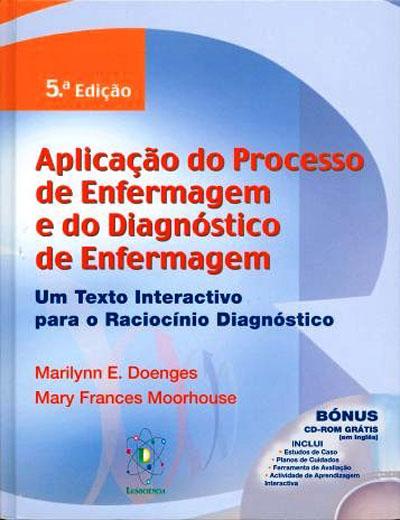 Processo Enfermagem Processo de Enfermagem e