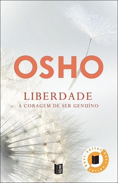 Liberdade - A Coragem de Ser Genuíno , Osho. Compre livros