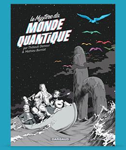 BD Le Mystère du Monde Quantique