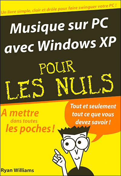 musique sur pc avec windows XP pour les nuls Ryan Williams