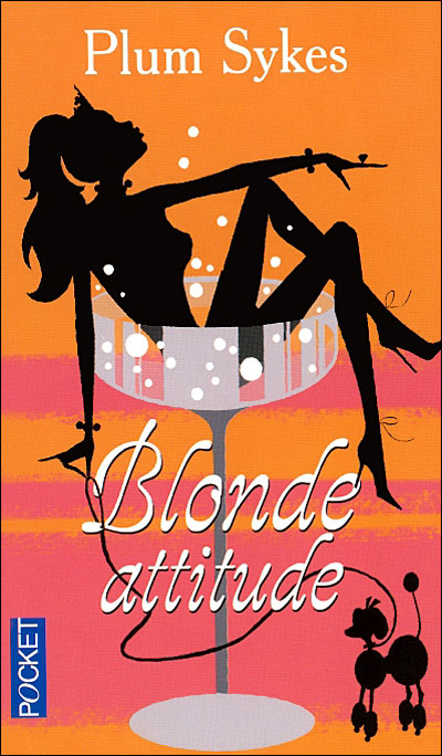 Blonde Attitude de Plum Sykes 9782266158350