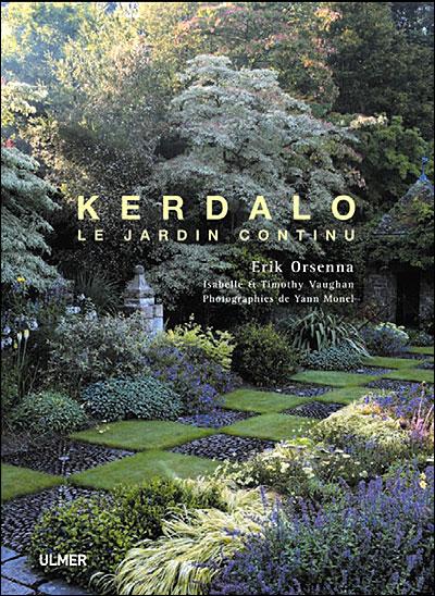 Kerdalo le jardin continu broch erik orsenna timothy for Jardin kerdalo