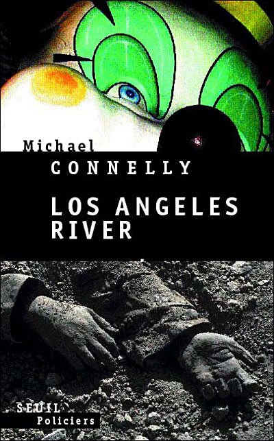 Michael Connelly-Los Angeles River