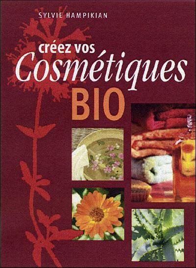Créez vos cosmétiques bio  9782914717281