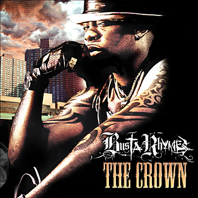 Busta Rhymes – The Crown