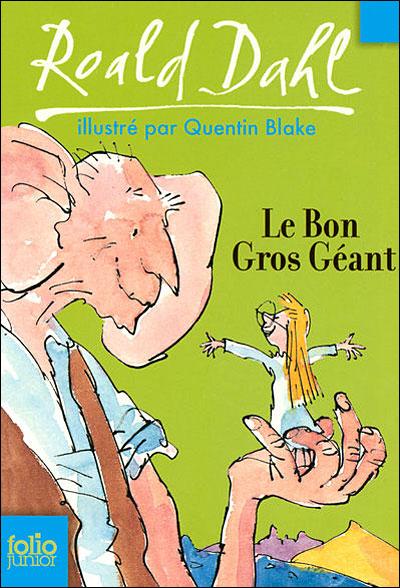 Le bon gros géant de Roald Dahl