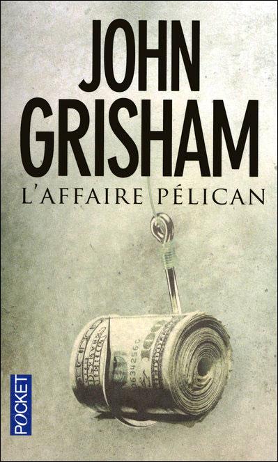 L'Affaire Pelican - John Grisham