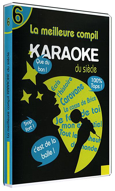 La Meilleure compile karaoké du Siècle - Volume 6