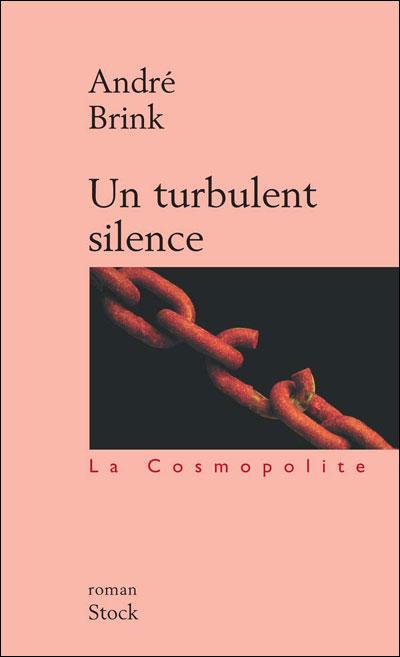 Un turbulent silence - André Brink