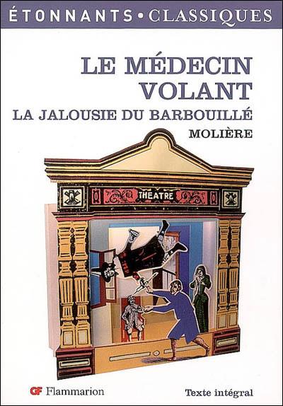 Molière - Le médecin volant