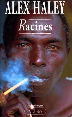 Racines - Alex Haley