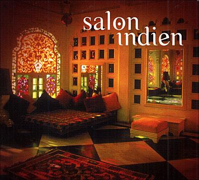 salon indien cd album en relaxation tous les disques