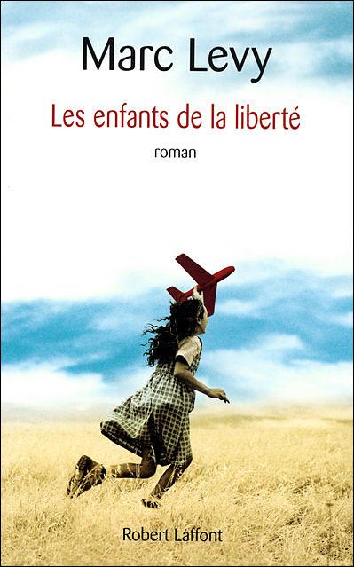 [Fiche de lecture] Les Enfants de la Liberté 9782221107133