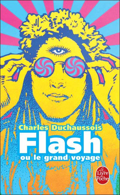 Flash ou le grand voyage 9782253000143