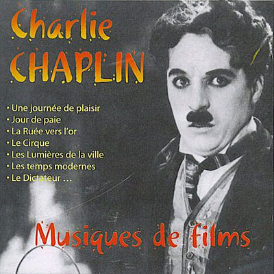 Charlie Chaplin  - Musiques de Films