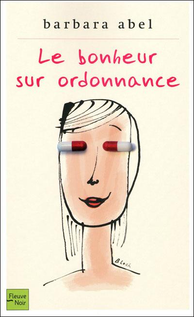 static.fnac-static.com/multimedia/images_produits/ZoomPE/3/8/2/9782265088283/tsp20130901143438/Le-bonheur-sur-ordonnance.jpg