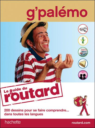 Image accompagnant le produit Le guide du Routard G'palémo