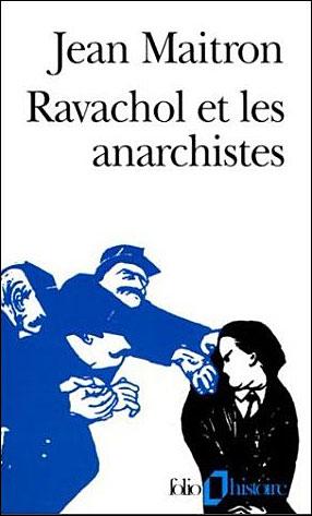 Ravachol et les anarchistes