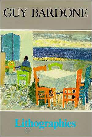 Guy Bardone. Lithographies 1954-1985 - Roger Passeron