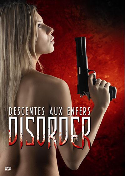 Disorder, les descentes aux enfers