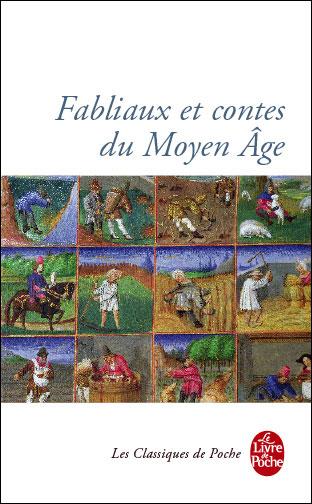 Fabliaux et contes moraux du Moyen âge