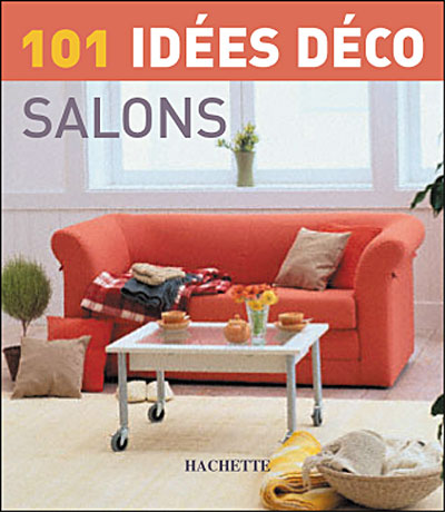 101 idées déco, Salon - broché - Collectif - Achat Livre - Achat ...