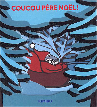 Coucou p re no l broch kimiko livre tous les livres - Coucou pere noel ...