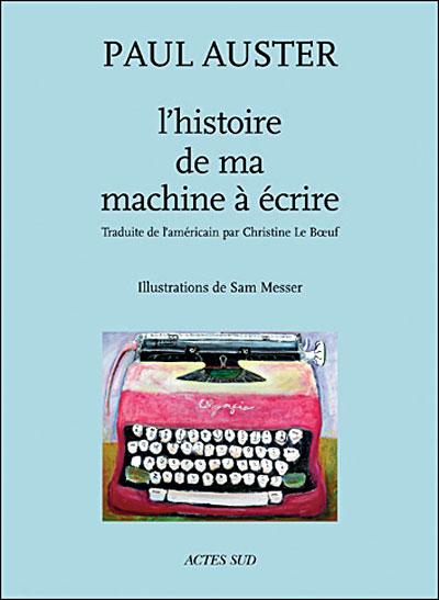 Histoire de ma machine à écrire