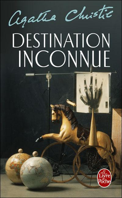 Destination inconnue poche agatha christie livre tous les livres la fnac - Carte in tavola agatha christie pdf ...