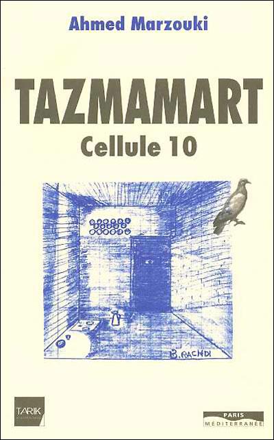 """Résultat de recherche d'images pour """"ahmed marzouki tazmamart cellule 10"""""""