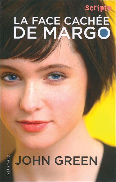 La face cachée de Margo - John Green