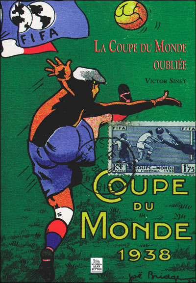 coupe du monde 1938 broch victor sinet livre tous les livres la fnac. Black Bedroom Furniture Sets. Home Design Ideas