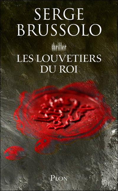 Les louvetiers du Roi - Serge Brussolo
