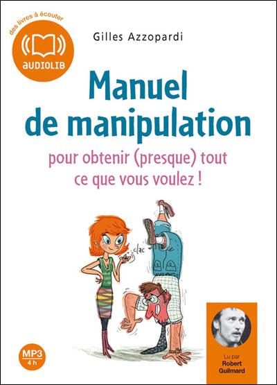 GILLES AZZOPARDI - Manuel de manipulation