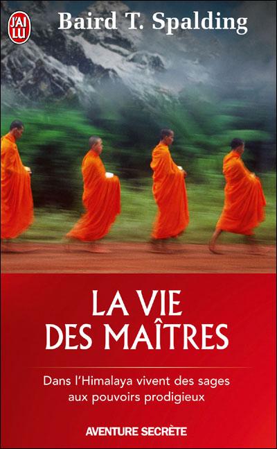 La vie des maîtres - poche - Baird Thomas Spalding - Livre ...