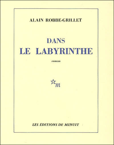Robbe-Grillet, Alain - Dans le Labyrinthe