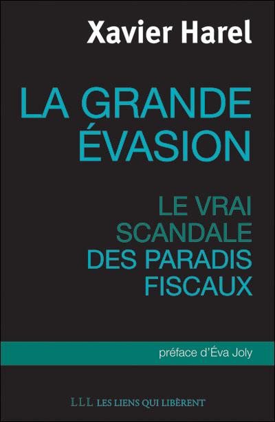 La grande évasion - Xavier Harel