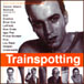 Iggy Pop, Lou Reed, Underworld - Trainspotting