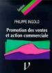 Promotion des ventes et action commerciale
