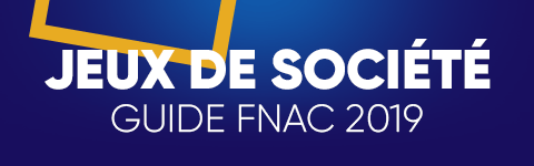 Jeux de société - Guide Fnac