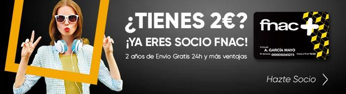 Hazte Socio por 2€   Ventajas de Socios del Club Fnac