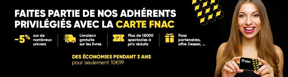 carte fnac + essai gratuit Adhérent, réductions et avantages du club Fnac   Fnac.com